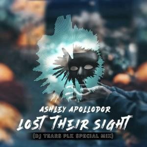 Ashley Apollodor – Lost Their Sight (DJ Tears PLK Special Mix)