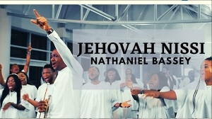 Nathaniel Bassey – Jehovah Nissi (Video)