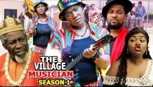 The Village Musician (2021 Nollywood Movie)