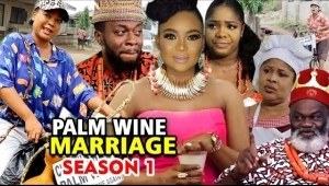Palm Wine Marriage (2020 Nollywood Movie)