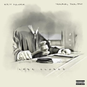 Young Dolph & Key Glock – Case Closed