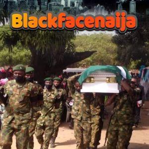 BlackFaceNaija – When i Die