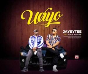 Jaybytee – Wayo Ft. Wale kwame