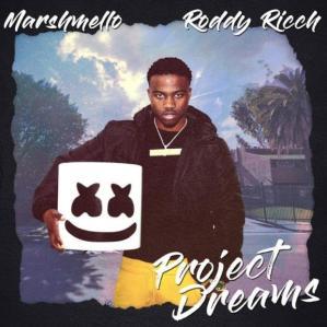 Marshmello – Project Dreams Ft. Roddy Ricch