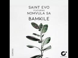 Saint Evo – Bamkile Ft. Nomvula SA (Original Mix)
