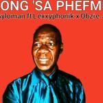King Syloman – So'long'saphefmula ft Lexxyphonik x Obzie Jnr (Kwaito 2021)