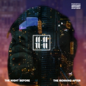 11:11 - The Night Before The Morning After (Album)