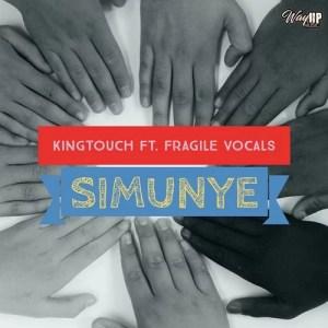 KingTouch – Simunye (feat. Fragile Vocals)