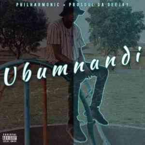 Prosoul Da DeeJay & Philharmonic – Ubumnandi