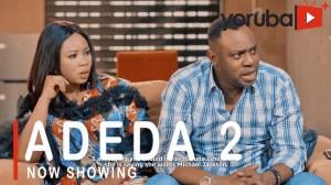 Adeda Part 2 (2021 Yoruba Movie)