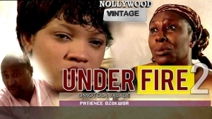 Under Fire 2 (Old Nollywood Movie)