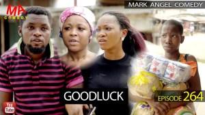Mark Angel Comedy - GOOD LUCK (Episode 264) (Video)