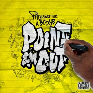 Phresher Ft. A Boogie Wit Da Hoodie – Point Em Out