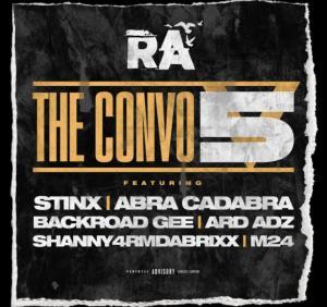 RA Ft. Abra Cadabra, BackRoad Gee, M24, Shanny4rmdaBrixx, Ard Ardz & STINX – The Convo 5