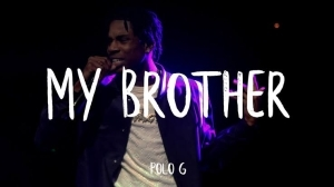 Polo G – For My Brothers