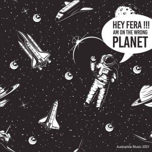 Fera – On The Wrong Planet EP
