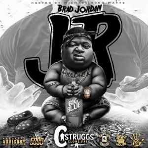 C Struggs – Brad Jordan Jr (Album)