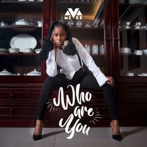 MzVee - Who Are You (Prod. MOG Beatz)