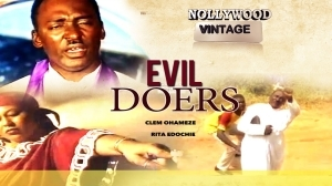 Evil Doers (Old Nollywood Movie)