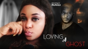 Loving a ghost 2 (Old Nollywood Movie)