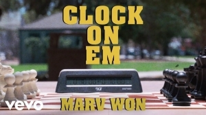 Marv Won - Clock On Em (Video)