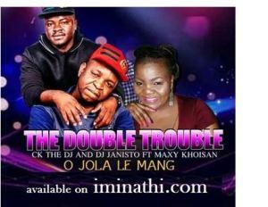 The Double Trouble – O Jola Le Mang Ft. Maxy Khoisan