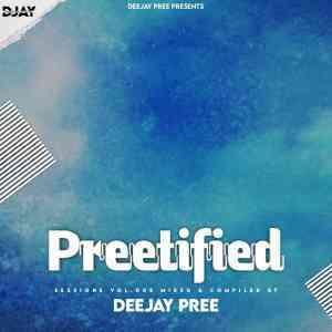 Deejay Pree – Preetified Sessions Vol. 8