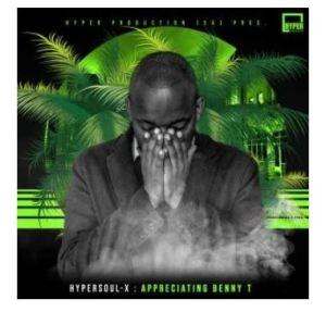 HyperSOUL-X – Appreciating Benny T (Main HT)