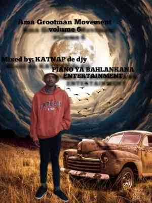 Katnap De Djy – Ama Grootman Movement Vol. 6