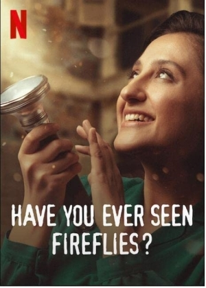 Have You Ever Seen Fireflies? (2021) (Turkish)