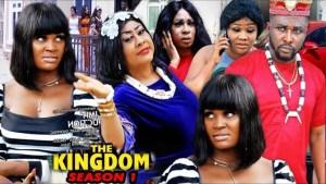 The Kingdom (2020 Nollywood Movie)
