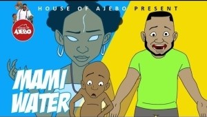 House Of Ajebo – Mamiwater (Comedy Video)