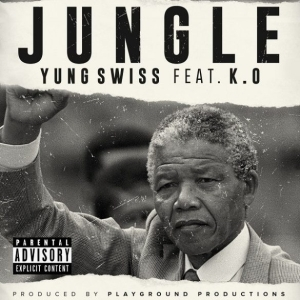 Yung Swiss ft. K.O – Jungle