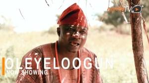 Oleyeloogun (2021 Yoruba Movie)
