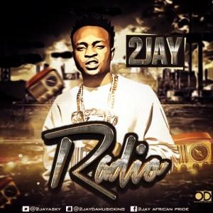 2Jay - Radio