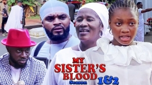 My Sisters Blood (2021 Nollywood Movie)