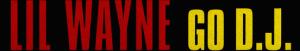 Lil Wayne Ft. Mannie Fresh – Go D.J. (Instrumental)