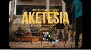 Kweku Darlington ft. Laycon & Medikal – Aketesia (Video)