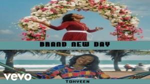 Tohyeen – Brand New Day (Video)