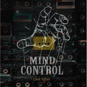 Cool Affair – Mind Control (Groove Masters Brokenbeat Mix)