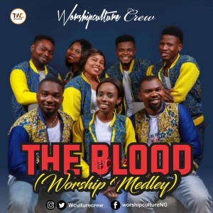 Worshipculture Crew – The Blood