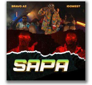 Bravo AZ ft. Idowest – Sapa