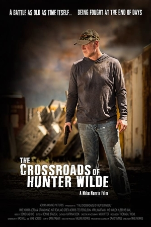 The Crossroads Of Hunter Wilde (2019) [Movie]