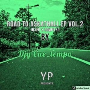 Djy Cue Tempo – Road To Askathali EP Vol. 2