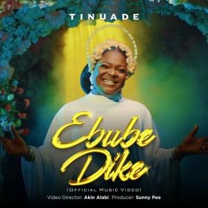 Tinuade – Ebube Dike