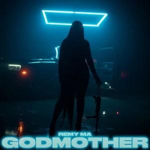 Remy Ma – GodMother