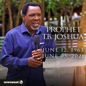 """God Has Taken His Servant Home"" – SCOAN Confirms Death Of Its Founder, Pastor T.B. Joshua"