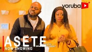 Asete (2021 Yoruba Movie)