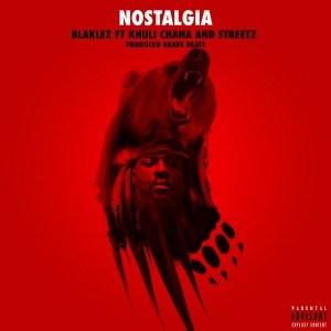 Blaklez - Nostalgia ft. KhuliChana