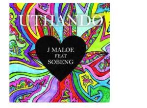 J Maloe – Uthando Ft. Sobeng